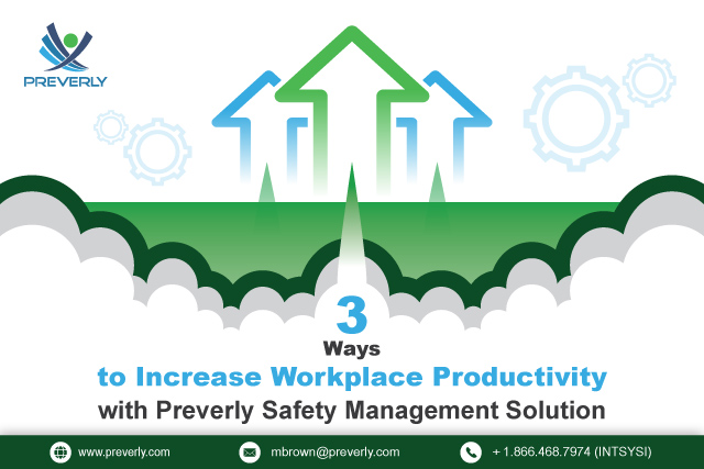 3-Ways-to-Increase-Workplace-Productivity-with-Preverly-Safety-Management-Solution